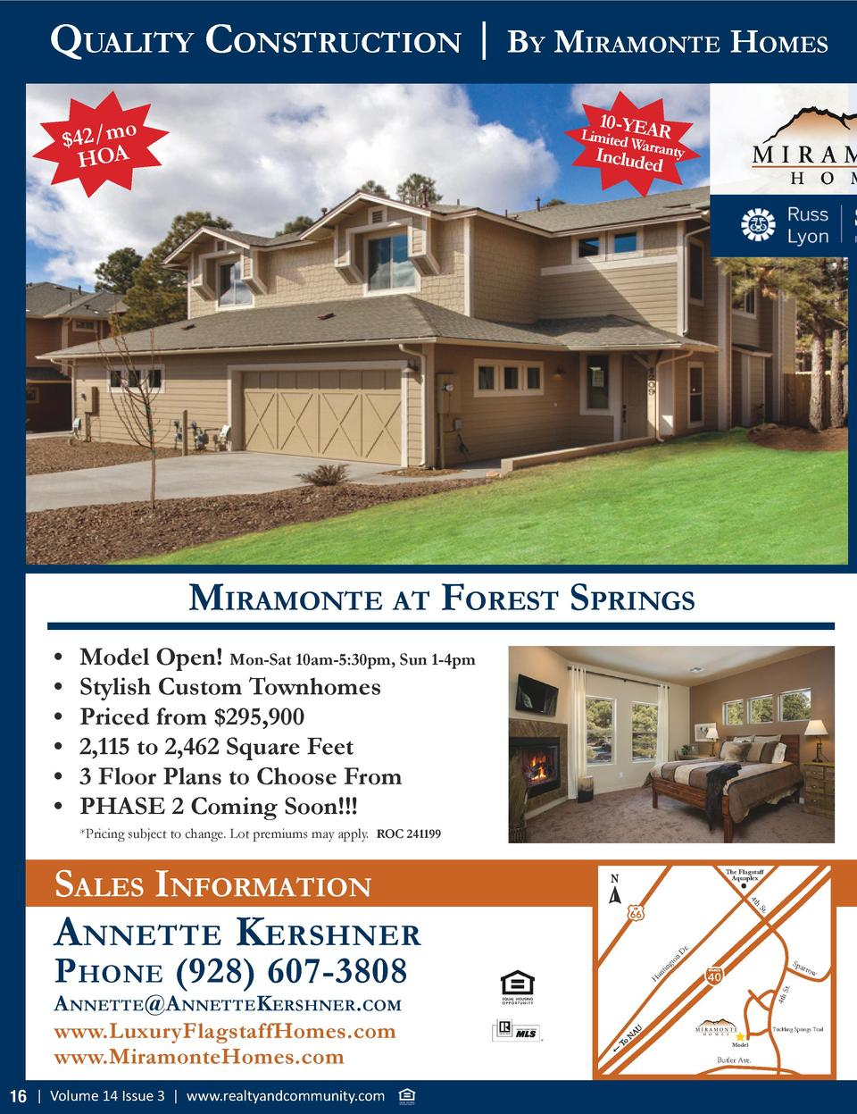 Quality ConstruCtion   By MiraMonte HoMes 10 -Y  Limited EAR Wa Inc rranty   42 mo HOA  luded  MiraMonte at forest sPrings...