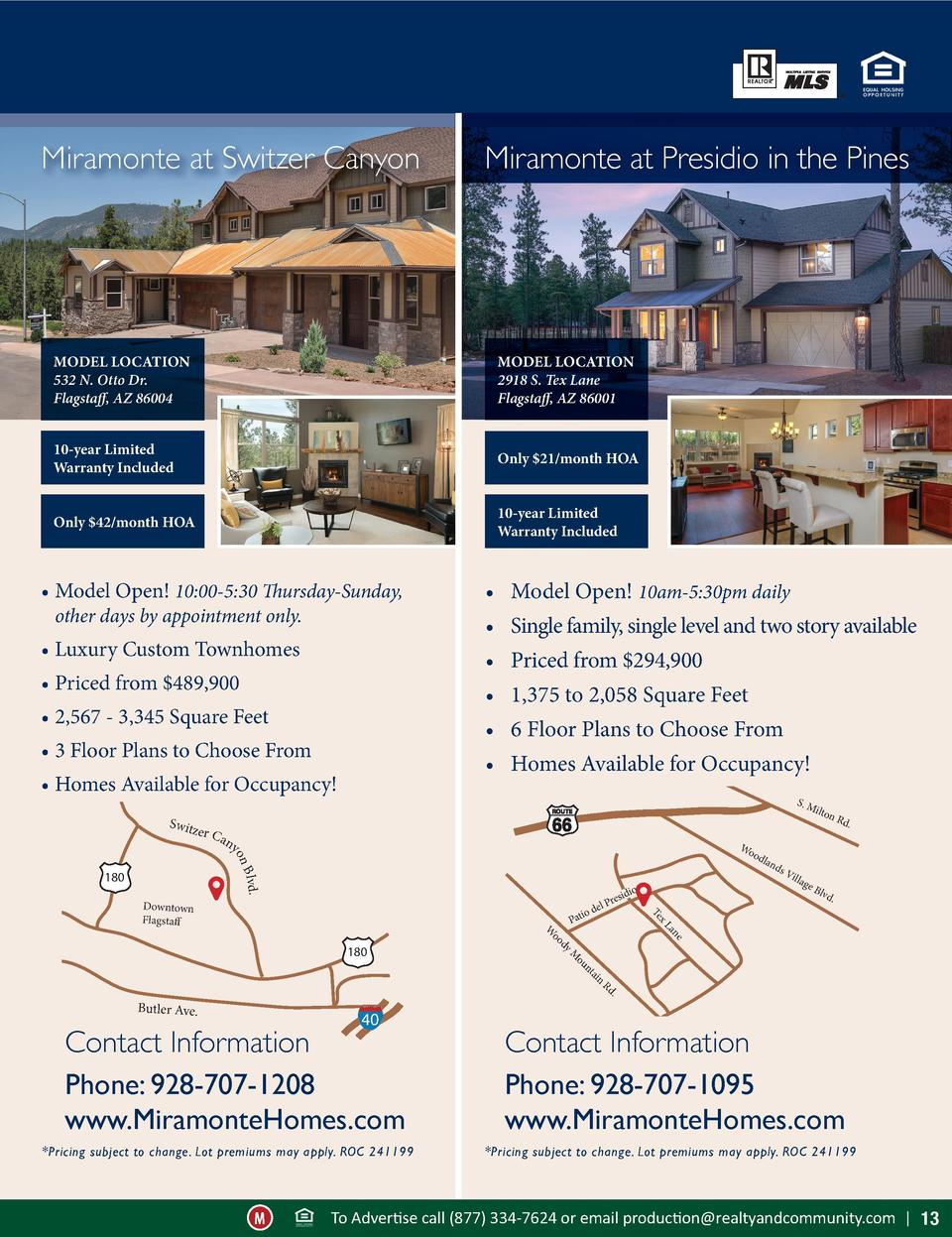 Miramonte at Switzer Canyon  Miramonte at Presidio in the Pines  MODEL LOCATION 532 N. Otto Dr. Flagstaff, AZ 86004  MODEL...