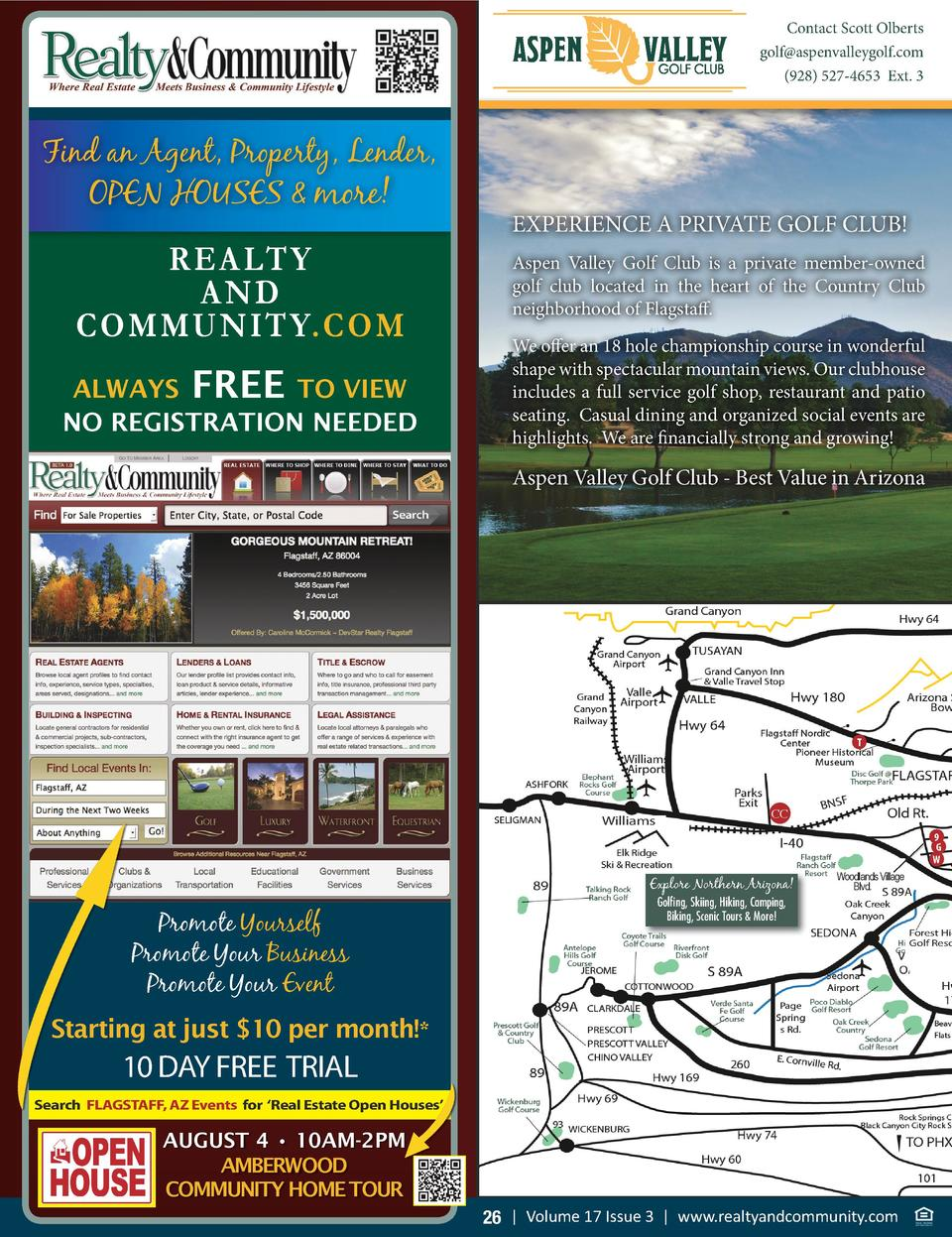 Contact Scott Olberts golf aspenvalleygolf.com  928  527-4653 Ext. 3  Find an Agent, Property, Lender, OPEN HOUSES   more ...