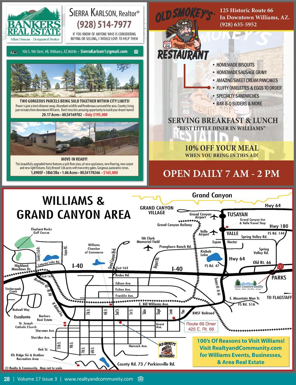 Sierra KarlSon, Realtor    125 Historic Route 66 In Downtown Williams, AZ.  928  635-5952   928  514-7977  if you Know of ...