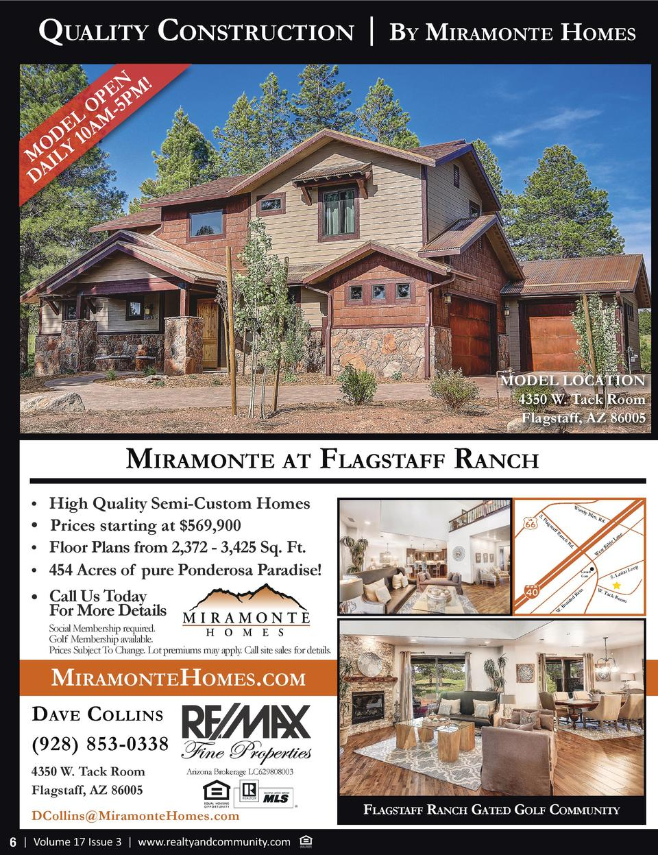 Quality ConstruCtion   By MiraMonte HoMes ENPM  P O -5 L E 0AM D O Y1 M IL DA  MODEL LOCATION 4350 W. Tack Room Flagstaff,...