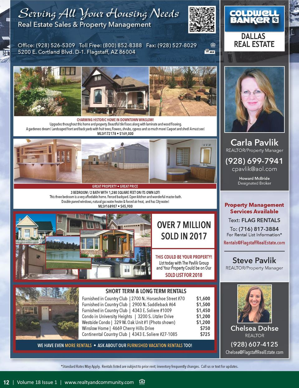 Serving All Your Housing Needs Real Estate Sales   Property Management  Office   928  526-5309 Toll Free   800  852-8388 F...