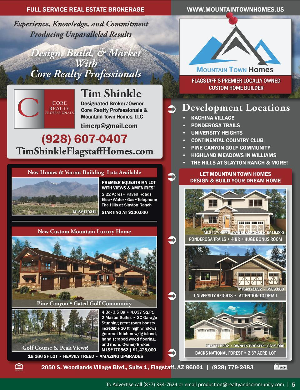 WWW.MOUNTAINTOWNHOMES.US  FULL SERVICE REAL ESTATE BROKERAGE  Experience, Knowledge, and Commitment Producing Unparalleled...