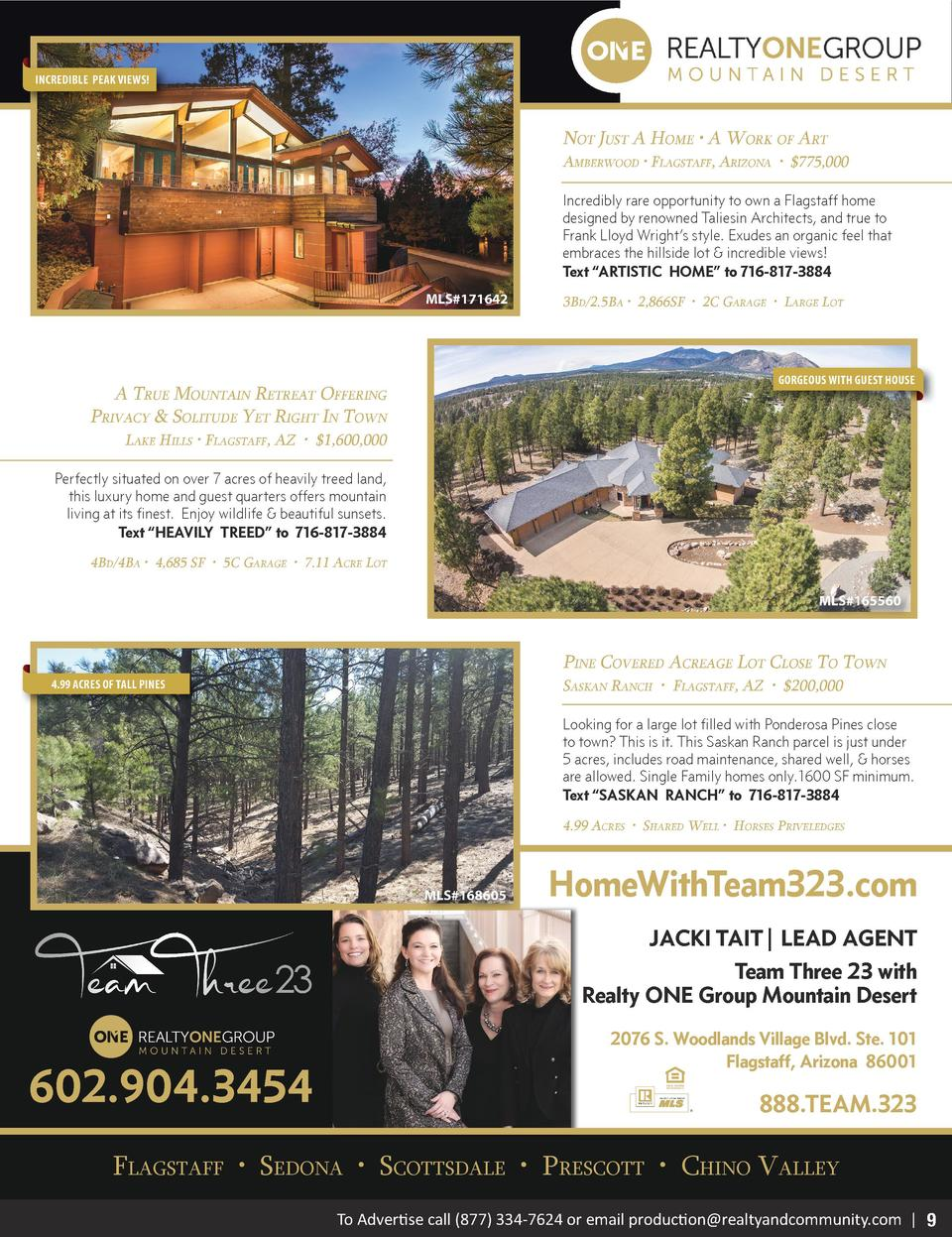 INCREDIBLE PEAK VIEWS   Not Just A Home     A Work of Art AmberWood     flAgstAff, ArizoNA      775,000 Incredibly rare op...