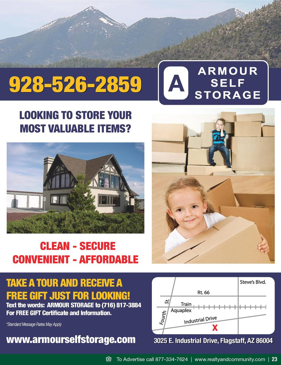 928-526-2859 LOOKING TO STORE YOUR MOST VALUABLE ITEMS   CLEAN - SECURE CONVENIENT - AFFORDABLE TAKE A TOUR AND RECEIVE A ...