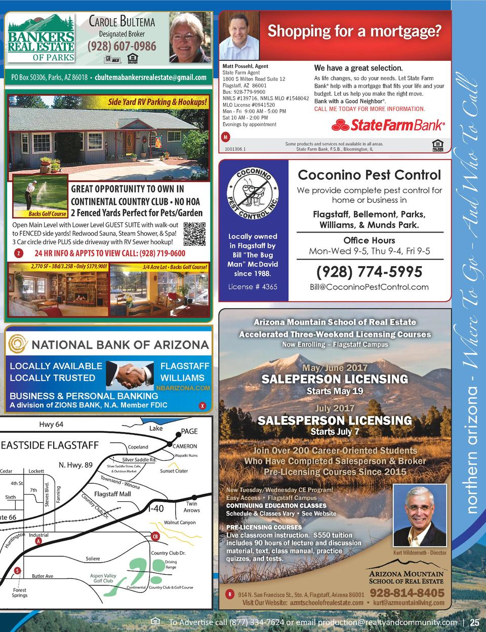 events  ialties, Who To Call Carole Bultema  Shopping for a mortgage    928  607-0986  PO Box 50306, Parks, AZ 86018     c...