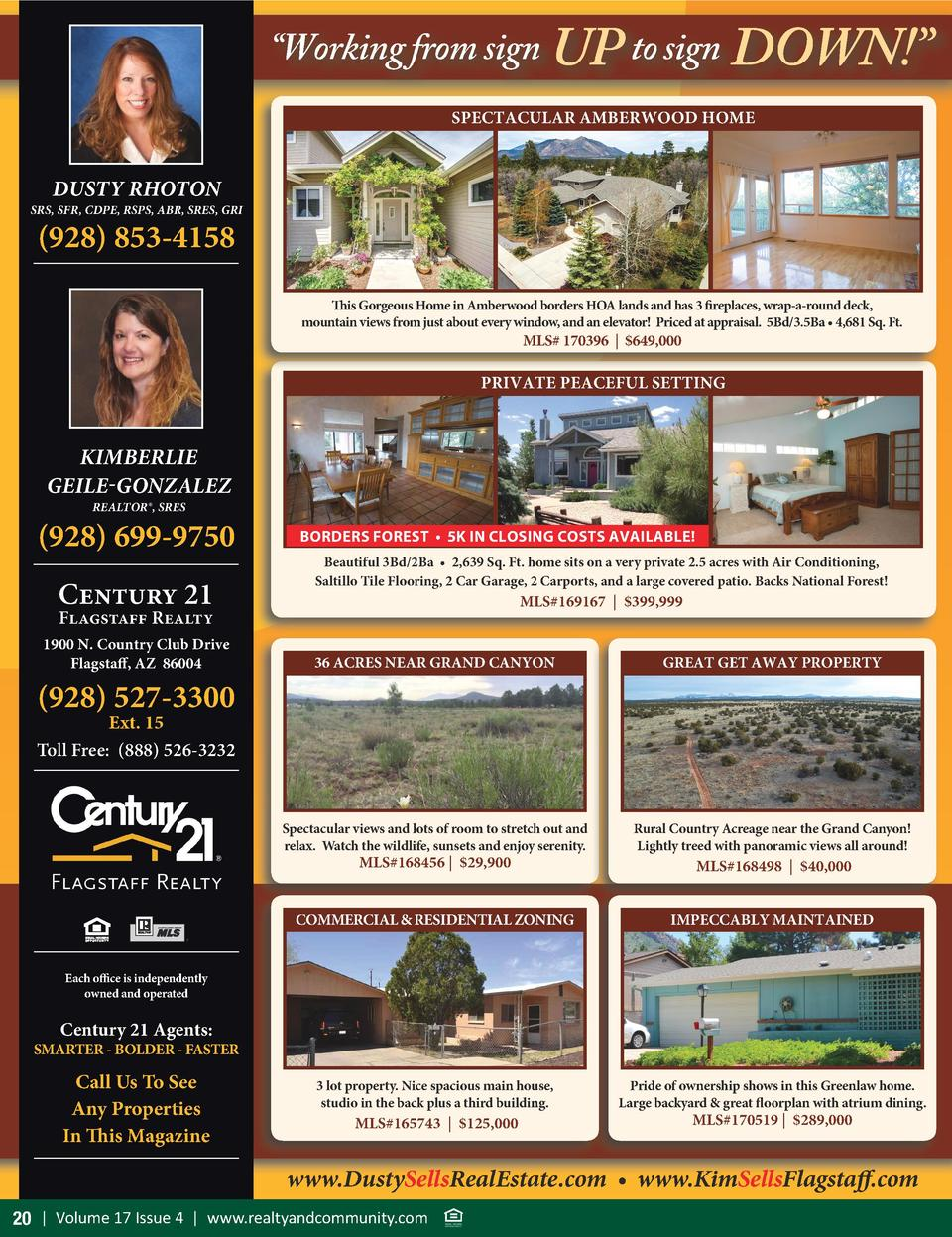 Working from sign UP to sign DOWN     SPECTACULAR AMBERWOOD HOME  DUSTY RHOTON  SRS, SFR, CDPE, RSPS, ABR, SRES, GRI   ...