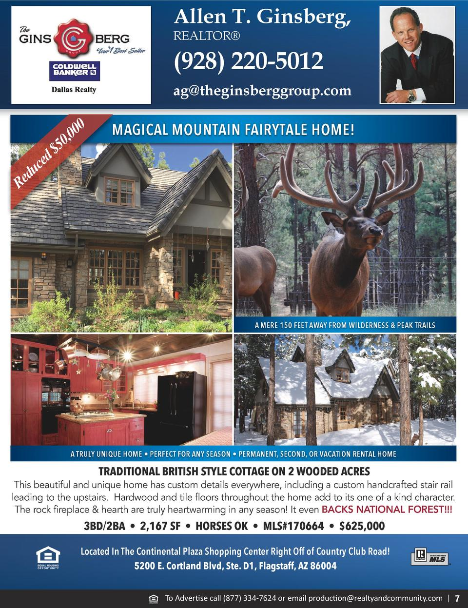 Allen T. Ginsberg, REALTOR     928  220-5012 ag theginsberggroup.com  0 0 0 0, 5   d ce u d Re  MAGICAL MOUNTAIN FAIRYTALE...