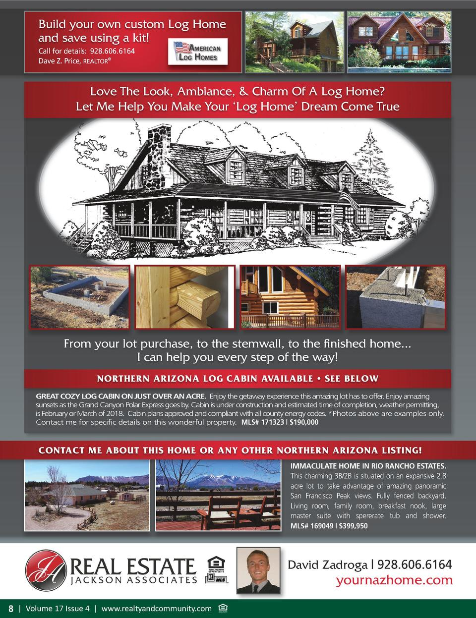 Build your own custom Log Home and save using a kit  Call for details  928.606.6164 Dave Z. Price, REALTOR    Love The Loo...