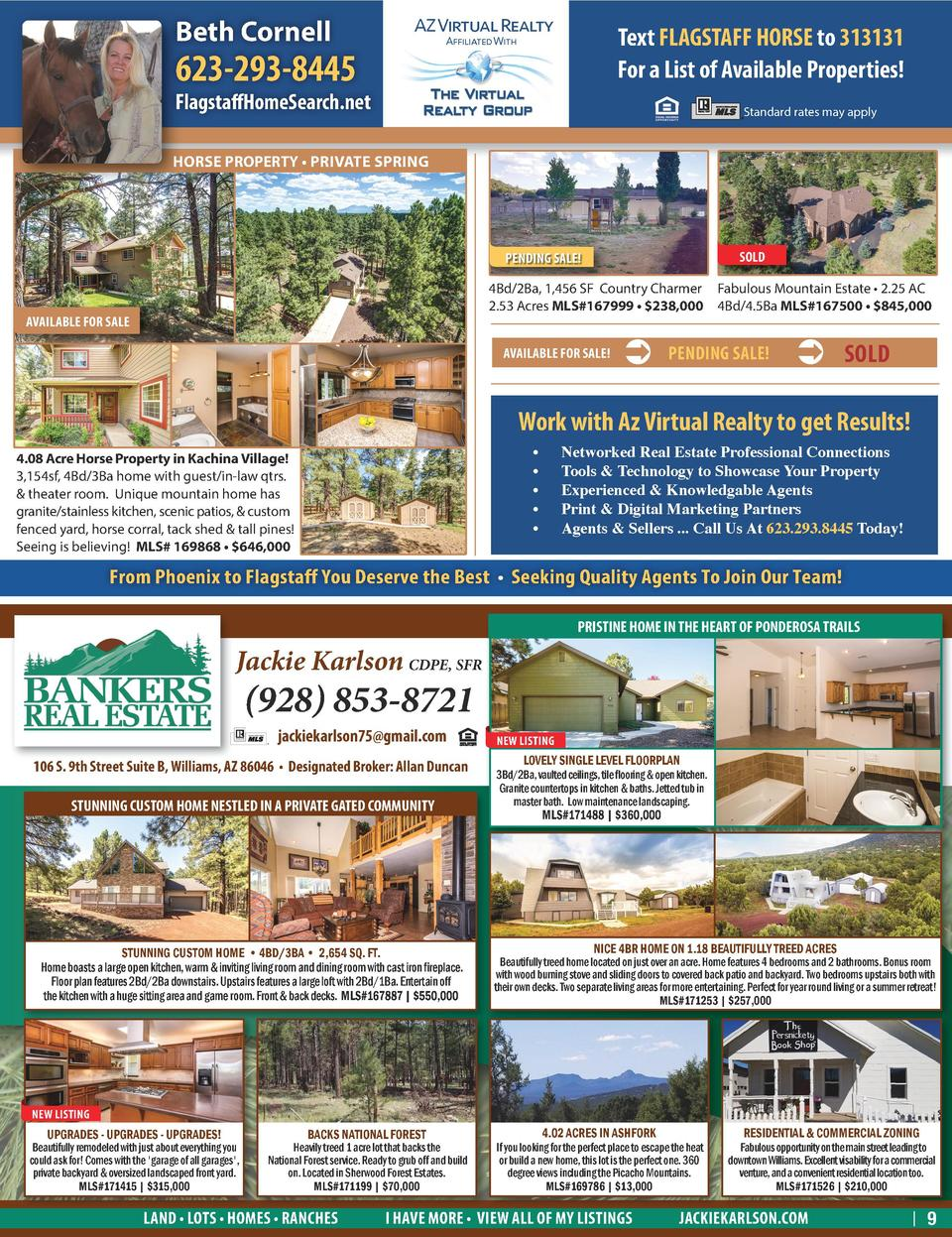 Beth Cornell BACKS NATIONAL FOREST   AZ Virtual Realty  Text FLAGSTAFF HORSE to 313131 For a List of Available Properties ...